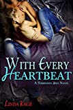 With Every Heartbeat (Forbidden Men Book 4) (English Edition)