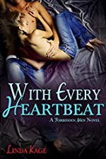 With Every Heartbeat (Forbidden Men Book 4)