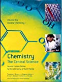 img - for Chemistry: The Central Science (Custom for University of North Florida) (General Chemistry 1, Volume One) book / textbook / text book