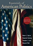 Essentials of American Politics (Second Edition) (0393926737) by Ginsberg, Benjamin