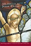 img - for The Identity of Jesus Christ book / textbook / text book