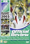 2003 Rugby World Cup - Official Revie...