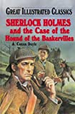 Sherlock Holmes and the Hound of the Baskervilles (Great Illustrated Classics (Abdo)) (1596792507) by Doyle, Arthur Conan