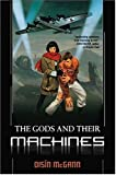 img - for The Gods and Their Machines book / textbook / text book
