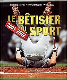 Le  bêtisier du sport, 2001-2002