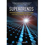 Supertrends: Winning Investment Strategies for the Coming Decadesby Lars Tvede