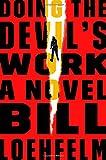 Doing the Devils Work: A Novel (Maureen Coughlin Series)