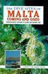 The Dive Sites of Malta, Comino and G...