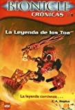 La Leyenda De Los Toa / Tale of the Toa (Bionicle) (Spanish Edition)