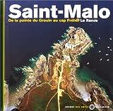 echange, troc Jean-Louis Guéry, Guides des côtes, Eric Guillemot - Saint-Malo - De la pointe du Groin au cap Fréhel, la Rance