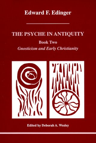 The Psyche in Antiquity: Gnosticism and Early Christianity : From Paul of Tarsus to Augustine (Studies in Jungian Psycho