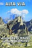Alta Via - High Level Walks in the Dolomites
