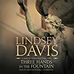 Three Hands in the Fountain: A Marcus Didius Falco Mystery | Lindsey Davis