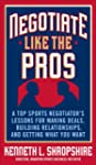 Negotiate Like the Pros: A Top Sports...