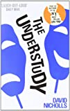 Cover of The Understudy by David Nicholls 0340935219
