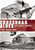 Crossroad Blues (Nick Travers Series)