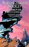 Darkover: First Contact (Darkover Omnibus: Darkover Landfall & Two to Conquer)