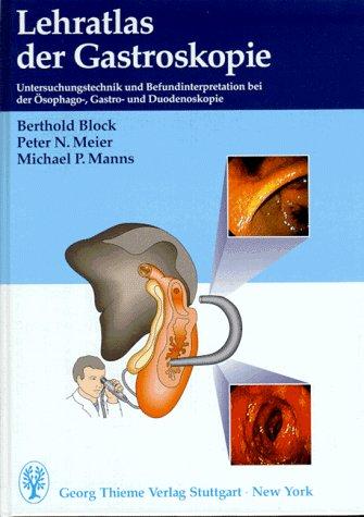 Lehratlas der Gastroskopie