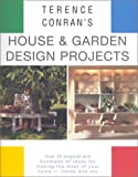 Terence Conran's House & Garden Design Projects (1840912723) by Conran, Terence