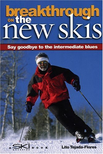 Image for Breakthrough on the New Skis 3 Ed: Say Goodbye to the Intermediate Blues