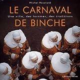 echange, troc Michel Revelard - Le carnaval de Binche