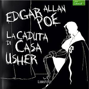 La caduta di casa Usher [The Fall of the House of Usher] Audiobook