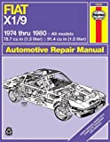 Fiat X1/9 Automotive Repair Manual (Haynes Repair Manual (Paperback)) J H Haynes