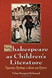 img - for Shakespeare as Children's Literature: Edwardian Retellings in Words and Pictures book / textbook / text book