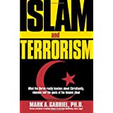 Islam and Terrorismby Mark A. Gabriel