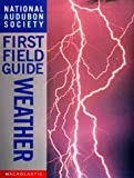 Weather (National Audubon Society First Field Guides) (0590054694) by Kahl, Jonathan D.