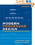 Modern Processor Design: Fundamentals of Superscalar Processors, Beta Edition