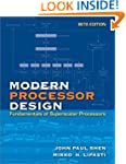 Modern Processor Design: Fundamentals...
