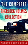 The Complete Sherlock Holmes Collection: Color Illustrated, Formatted for E-Readers (Unabridged Version) (English Edition)