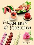Garnieren und Verzieren - Rudolf Biller
