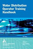 img - for Water Distribution Operator Training Handbook 3e book / textbook / text book