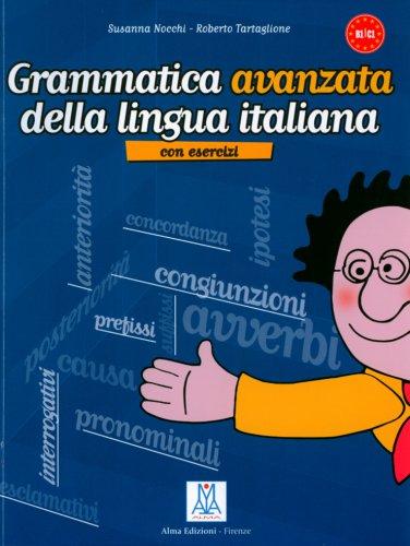 Grammatica avanzata della lingua italiana. Con Esercizi (Lernmaterialien)