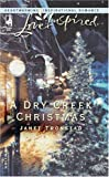 A Dry Creek Christmas (Love Inspired)