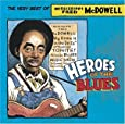 Heroes Of The Blues-Very Best Of Fred Mcdowll
