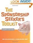 The Sponsorship Seeker's Toolkit, Fou...