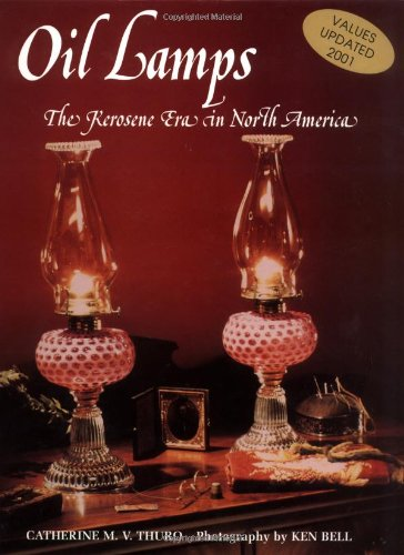 Oil Lamps The Kerosene Era In North America