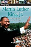 Martin Luther King Jr (DK Biography) (1405305533) by Pastan, Amy
