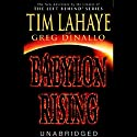Babylon Rising, Book 1 Audiobook by Tim LaHaye, Greg Dinallo Narrated by Jason Culp
