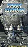 Perry Rhodan, Int�grale 1 : Op�ration Astr�e - La Terre � peur - La Milice des mutants par Scheer