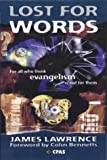 img - for Lost for Words: For All Who Think Evangelism is Not for Them book / textbook / text book