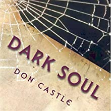 Dark Soul: Jake Somers, Book 2 (       UNABRIDGED) by Don Castle Narrated by Joseph B. Kearns