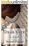 Dear Kate: A Novel (English Edition)