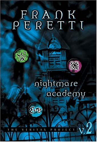 Nightmare Academy (The Veritas Project), Frank Peretti