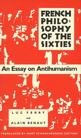 French Philosophy of the Sixties: An Essay on
