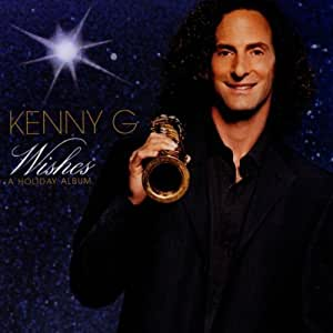 kenny g wishes: