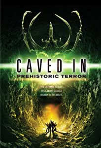 Caved In: Prehistoric Terror